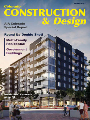 Colorado Construction & Design Summer Issue 2017